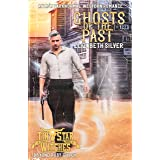 Ghosts of the Past (Tin Star Witches: Beyond Ruby Gulch #6): An M/M Paranormal Western Romance