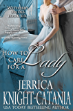 How to Care for a Lady (The Wetherby Brides, Book 6)