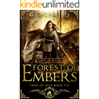 Dawn of Magic: Forest of Embers (The Tree of Ages Series Book 6)