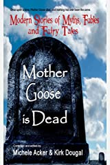 Mother Goose Is Dead Paperback