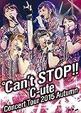 ℃-uteコンサートツアー2015秋 ~℃an't STOP!!~ [DVD]