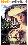 Mail Order Bride: Finding Love Again (Mail Order Bride, Christian Romance Book 1)