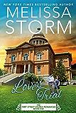 Love's Trial: A Heartwarming Journey of Faith, Hope & Love (First Street Church Romances Book 5)