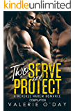 Two Serve And Protect: A Reverse Harem Romance Compilation
