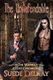 The Undefendable (The Vampire Court Chronicles Book 1)