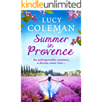 Summer in Provence: The brand new feel-good romance from bestseller Lucy Coleman
