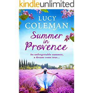 Summer in Provence: The perfect escapist feel-good romance from bestseller Lucy Coleman