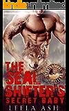 The SEAL Shifter's Secret Baby (Stonybrooke Shifters) (English Edition)
