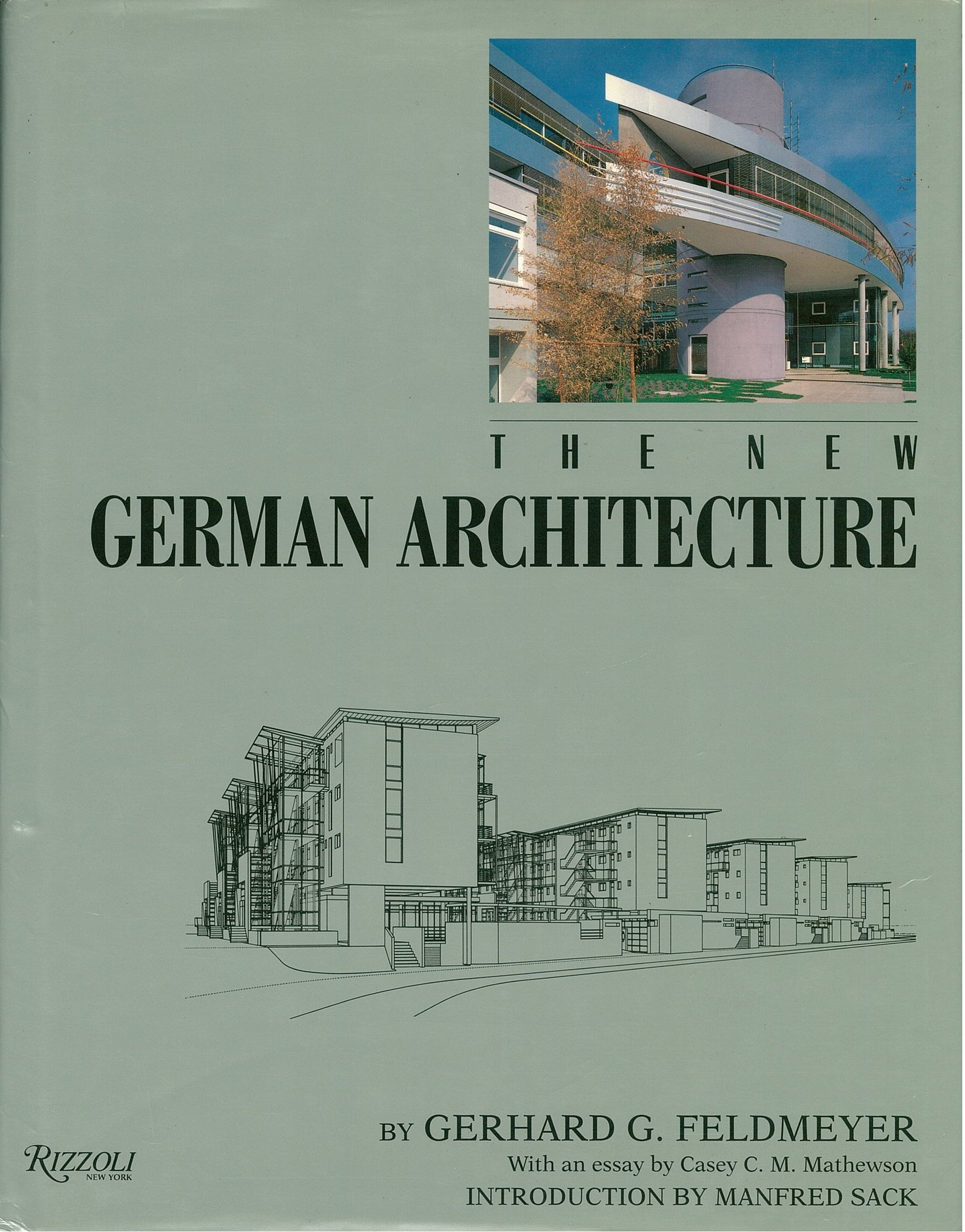the new german architecture gerhard g feldmeyer  the new german architecture gerhard g feldmeyer 9780847816729 com books