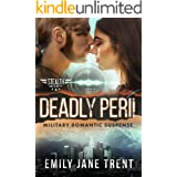 Deadly Peril: Military Romantic Suspense (Stealth Security Book 5)
