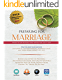 Preparing for Marriage: What To Do Before (And After) The Wedding