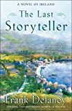 Last Storyteller: A Novel of Ireland: 1