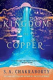 The Kingdom of Copper: A Novel (The Daevabad Trilogy)