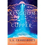The Kingdom of Copper: A Novel (The Daevabad Trilogy Book 2)