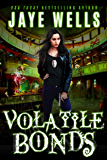 Volatile Bonds (Prospero's War Book 4)