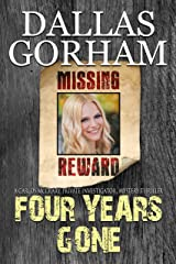 Four Years Gone (Carlos McCrary, Private Investigator, Mystery Thriller Book 8) Kindle Edition