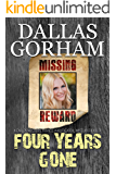 Four Years Gone (Carlos McCrary, Private Investigator, Mystery Thriller Book 8)
