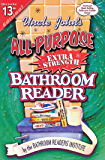 Uncle John's All-Purpose Extra Strength Bathroom Reader (Uncle John's Bathroom Reader Annual)