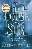 The House of Silk: A Richard and Judy bestseller (Sherlock Holmes Novel)