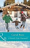A Family Like Hannah's (Mills & Boon Heartwarming) (Seasons of Alaska, Book 4)