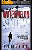 Watermelon Snow (English Edition)