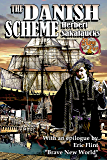 The Danish Scheme (Ring of Fire Press Fiction Book 1)