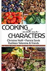 Cooking With Our Characters: Fifteen Recipes from Characters in Our Books Kindle Edition