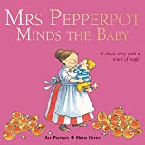 Mrs Pepperpot Minds the Baby (Mrs Pepperpot Picture Books)