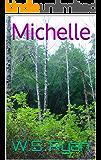 Michelle: No. 2, Vol.1 (Eternal Nexus)