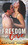 Freedom of Love (Letters From Home Series Book 2)