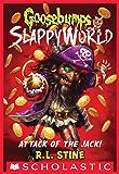 Attack of the Jack (Goosebumps SlappyWorld #2)