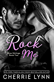 Rock Me (Ross Siblings Book 2)