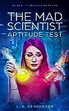The Mad Scientist Aptitude Test - Kindle Single: Book 2 : Torn Curtains Series