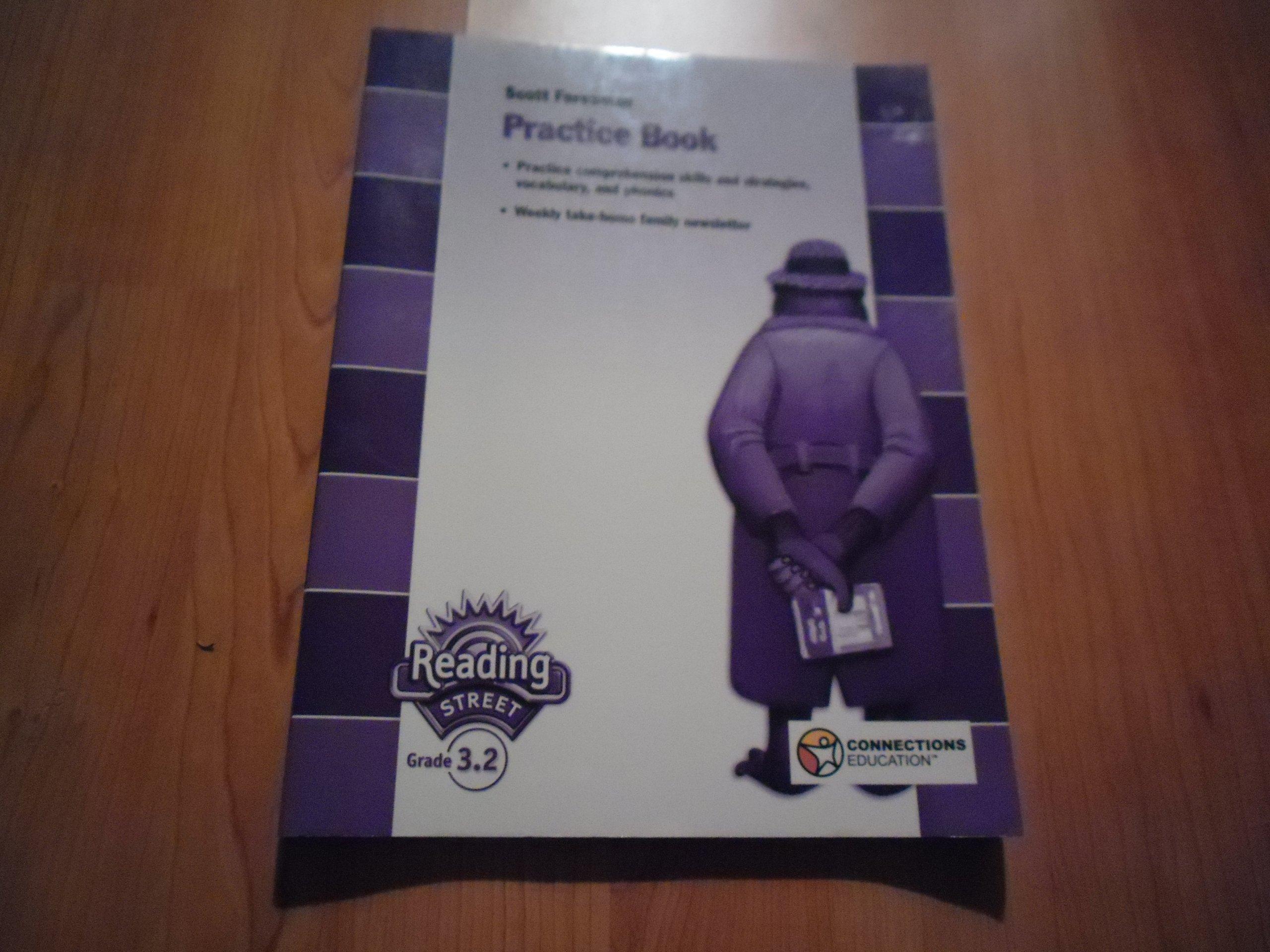 Read Online Scott Foresman Reading Street Practice Book, Grade 3.2 ~ Connections Academy PDF