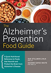 Win A Free The Alzheimer's Prevention Food Guide: A Quick Nutritional…