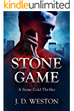 Stone Game: A Stone Cold Thriller (The Stone Cold Thrilller Series Book 7)