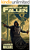 Wrath of the Fallen: The Guild of Deacons, Book 2