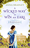 A Wicked Way to Win an Earl (Sutherland Scoundrels Book 1)