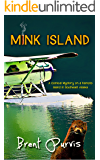 Mink Island: A Comical Mystery on a Remote Island in Southeast Alaska (Jim and Kram Funny Mystery Series Book 1)