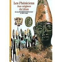 Les Phéniciens : Aux origines du Liban