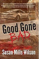 Good Gone Bad Kindle Edition