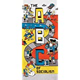 The ABCs of Socialism