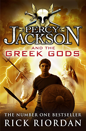 Percy Jackson and the Greek Gods (Percy Jackson�s Greek Myths Book 1)