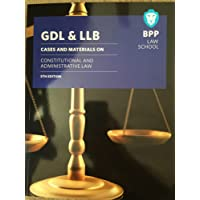GDL & LLB Cases & Materials on Constitutional & Administrative Law 5th edition