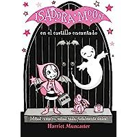 Isadora Moon en el castillo encantado (Isadora Moon) (Infantil)