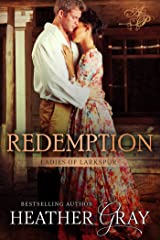 Redemption(Ladies of Larkspur Book 3) Kindle Edition