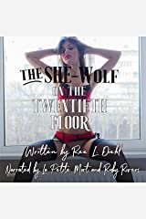 The She-Wolf on the Twentieth Floor: Unbillable Hours #1 Audible Audiobook
