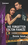 His Forgotten Colton Fiancée (The Coltons of Red Ridge)