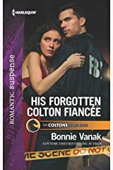 His Forgotten Colton Fiancée (The Coltons of Red Ridge Book 8) Kindle Edition
