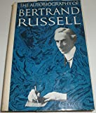 The Autobiography of Bertrand Russell, 1872-1914